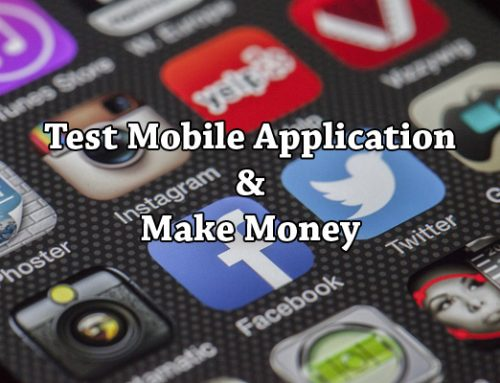 Opportunity To Test Mobile Applications And Make Money