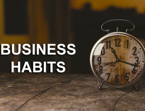 Business habits that can makes you best performer