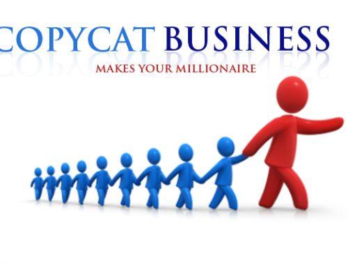 How copycat business model makes you a millionaire?