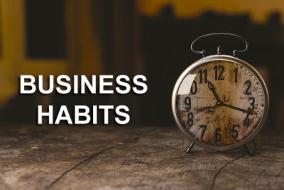 Business Habits